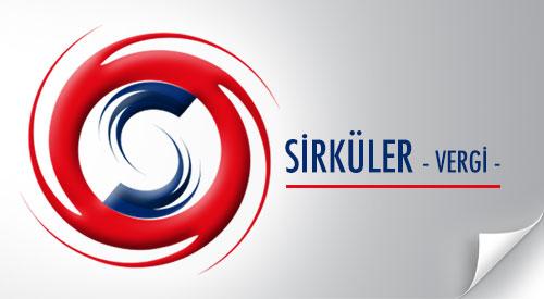 SİRKÜLER - VERGİ -